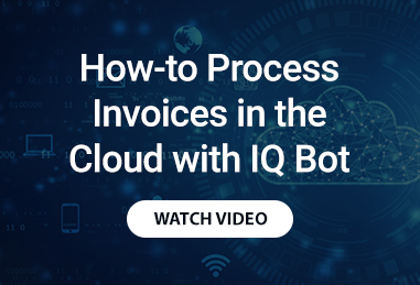 How to Process Invoices in the Cloud with IQ Bot