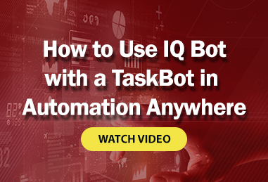 How to Use IQ Bot with a TaskBot