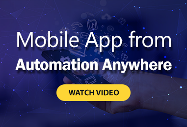 Mobile App from Automation Anywhere