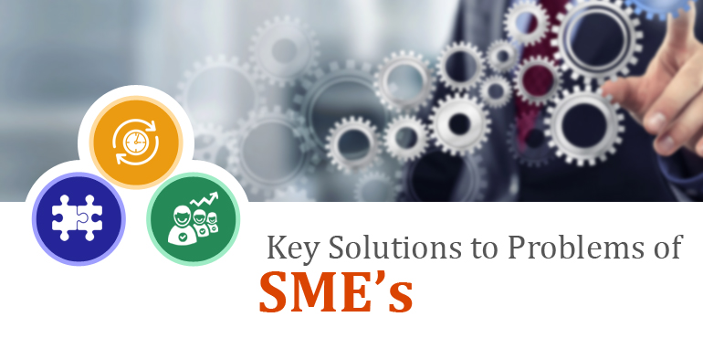 Key Solutions to Problems of SME's