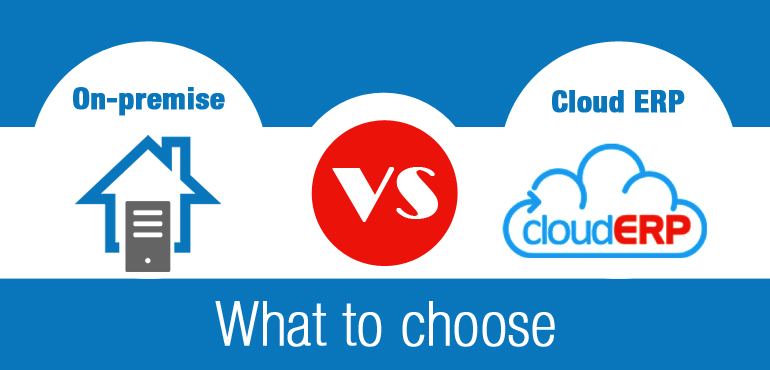 Choosing Between On-Premise and Cloud ERP Software?