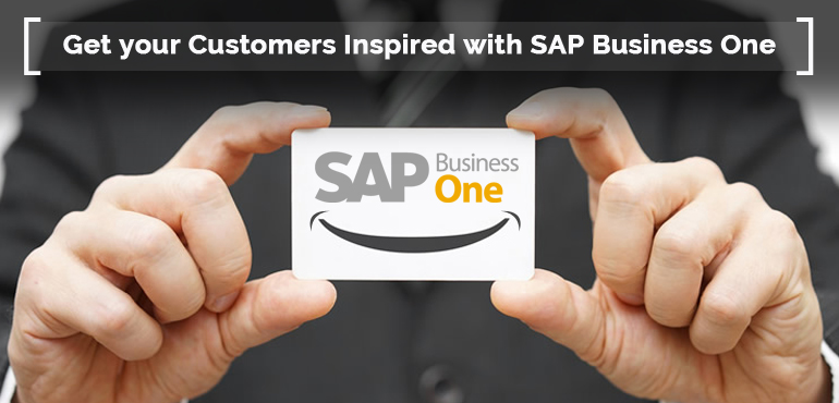 Get your Customers Inspired with SAP Business One