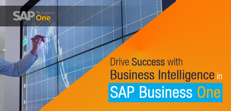 Drive Success with Business Intelligence in SAP Business One