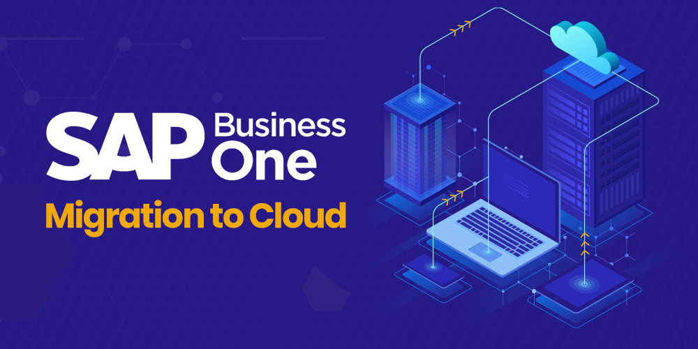 SAP Business One Migration to Cloud