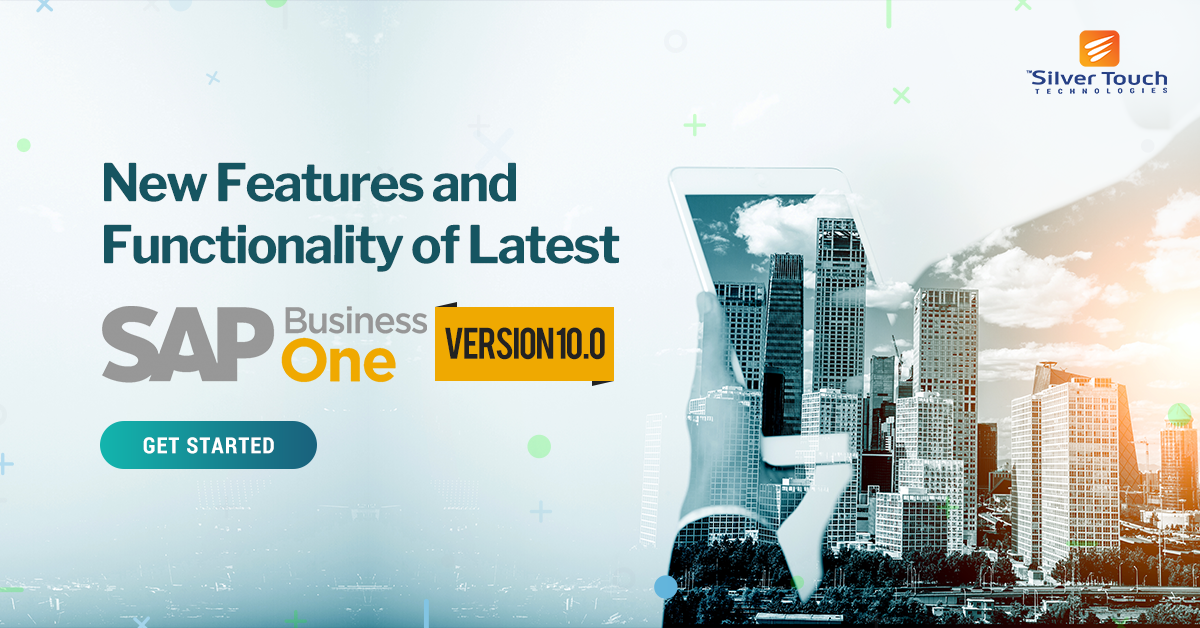 New-Features-and-Functionality-of-Latest-SAP-Business-One-Version-10.0